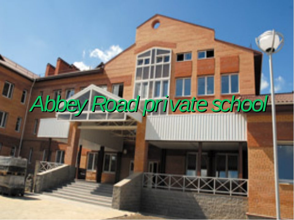 Abbey Road private school