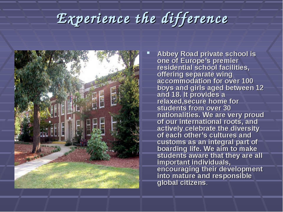 Experience the difference Abbey Road private school is one of Europe's premie