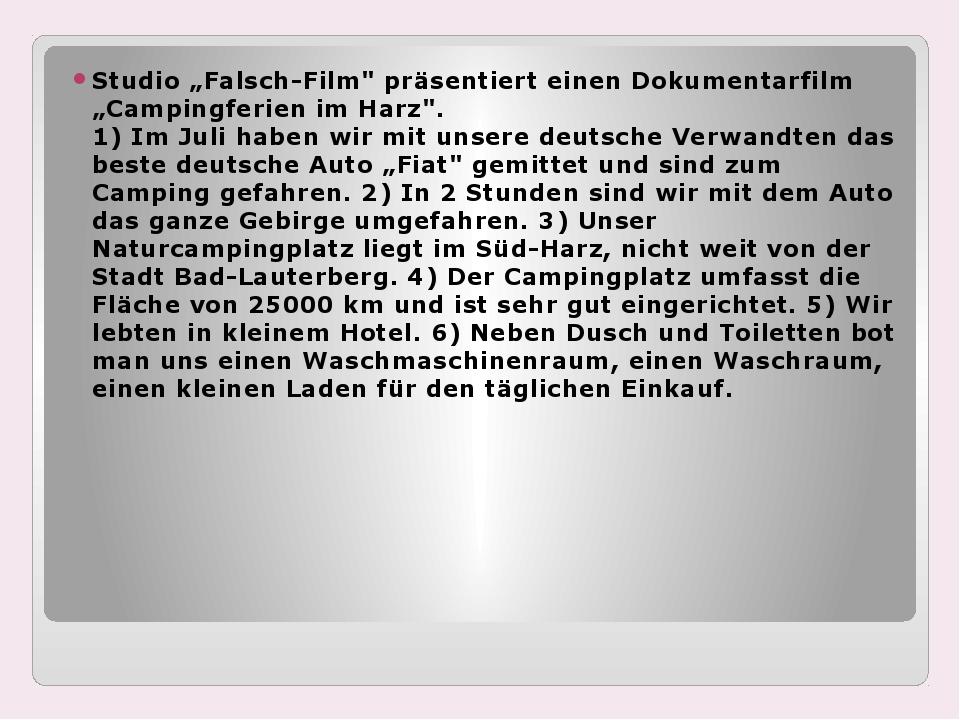 """Studio """"Falsch-Film"""" präsentiert einen Dokumentarfilm """"Campingferien im Harz..."""