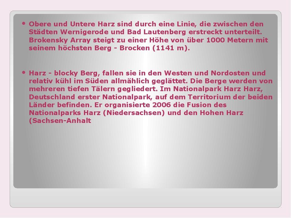Obere und Untere Harz sind durch eine Linie, die zwischen den Städten Wernig...