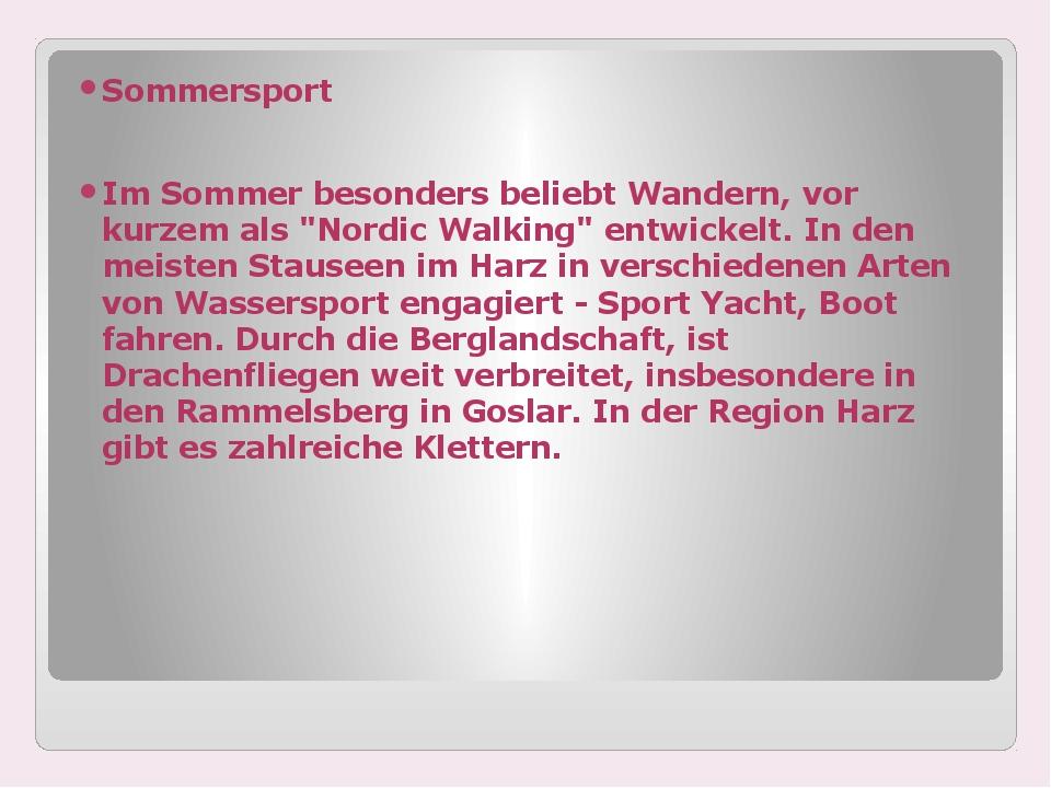 """Sommersport Im Sommer besonders beliebt Wandern, vor kurzem als """"Nordic Walk..."""