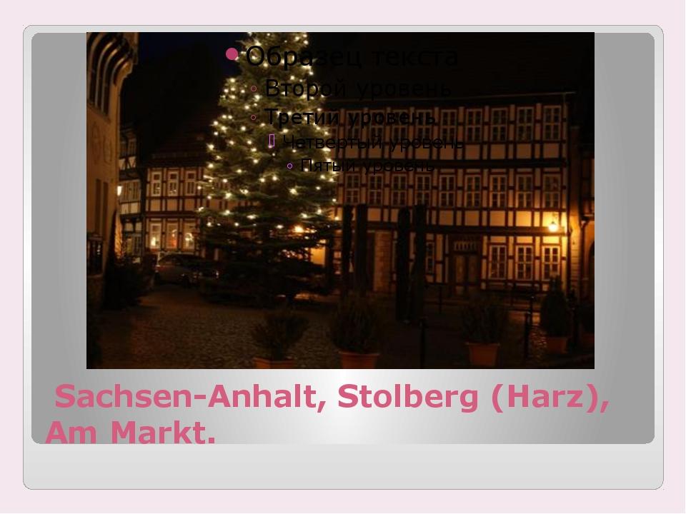 Sachsen-Anhalt, Stolberg (Harz), Am Markt.