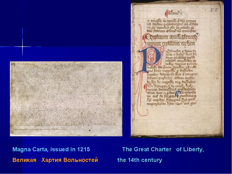Magna Carta, issued in 1215 The Great Charter of Liberty, Великая Хартия Воль...