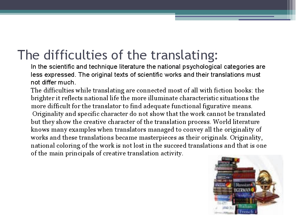 The difficulties of the translating: In the scientific and technique literatu...