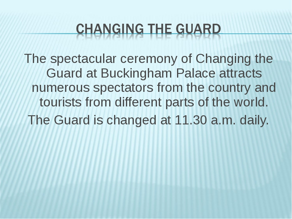 The spectacular ceremony of Changing the Guard at Buckingham Palace attracts...