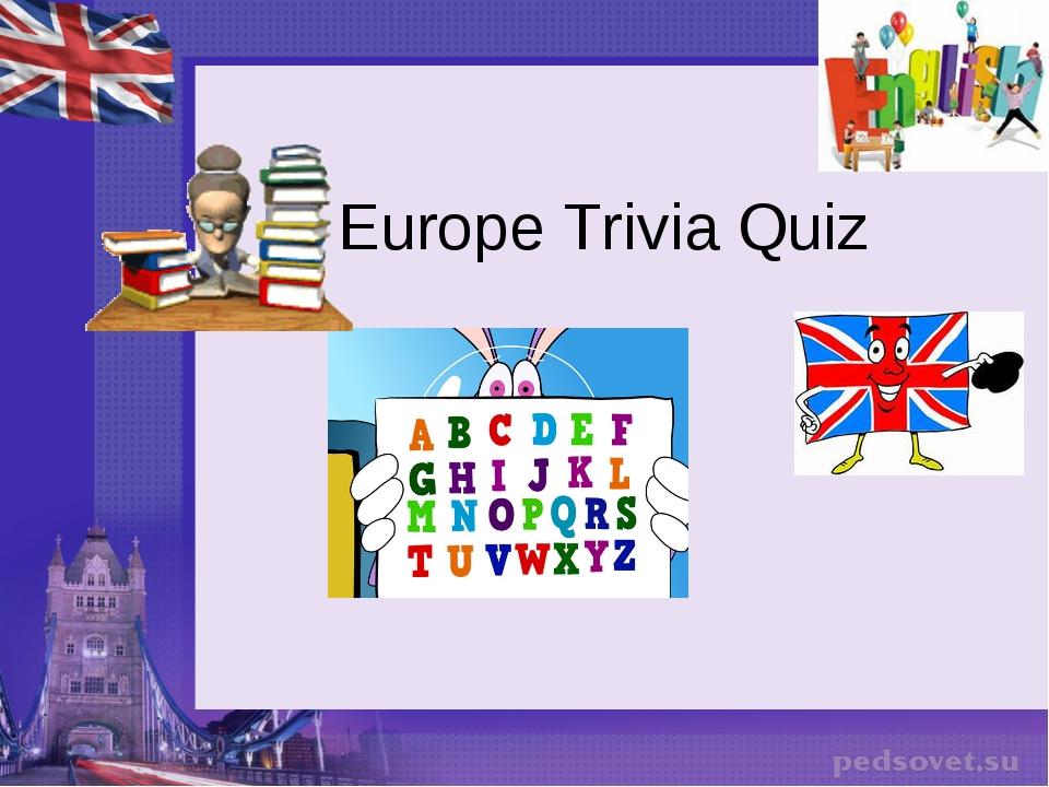 Europe Trivia Quiz