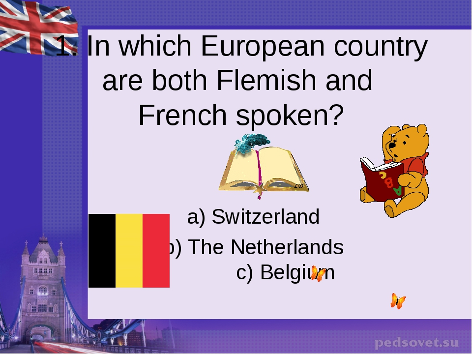 1. In which European country are both Flemish and French spoken? a) Switzerla...