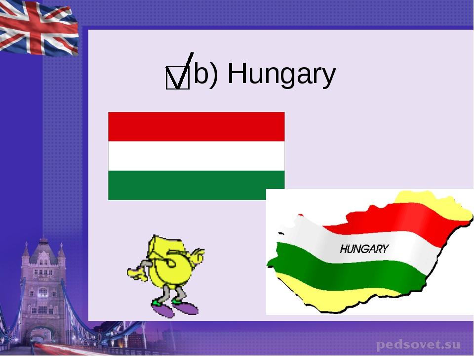 b) Hungary