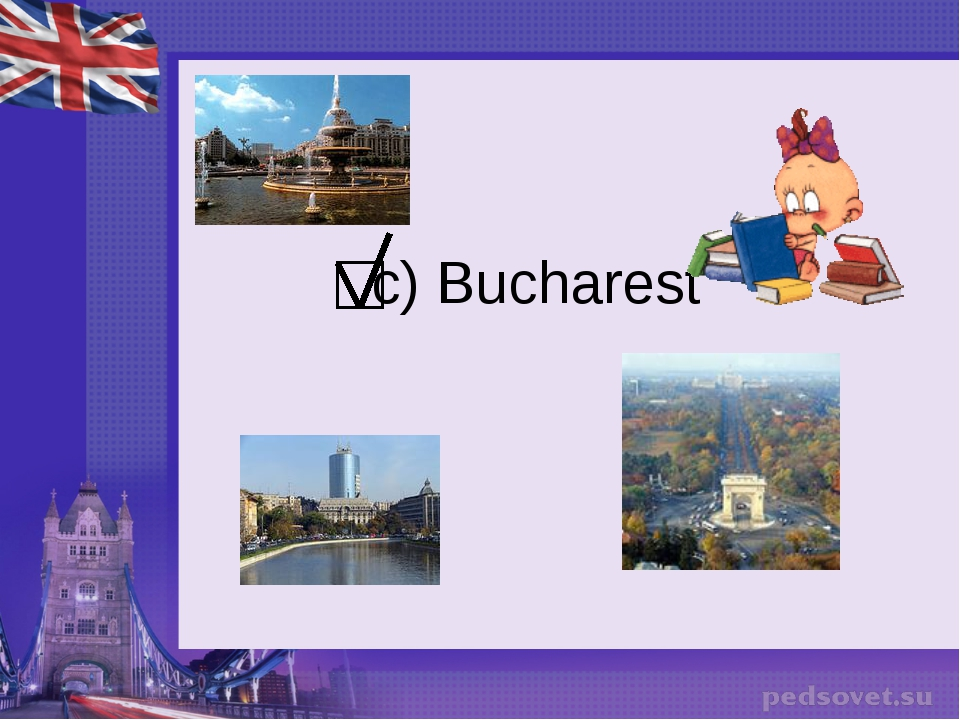 c) Bucharest