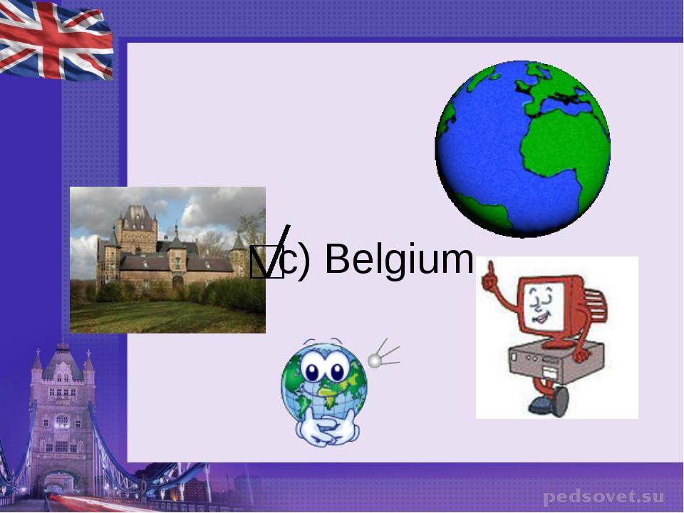 c) Belgium