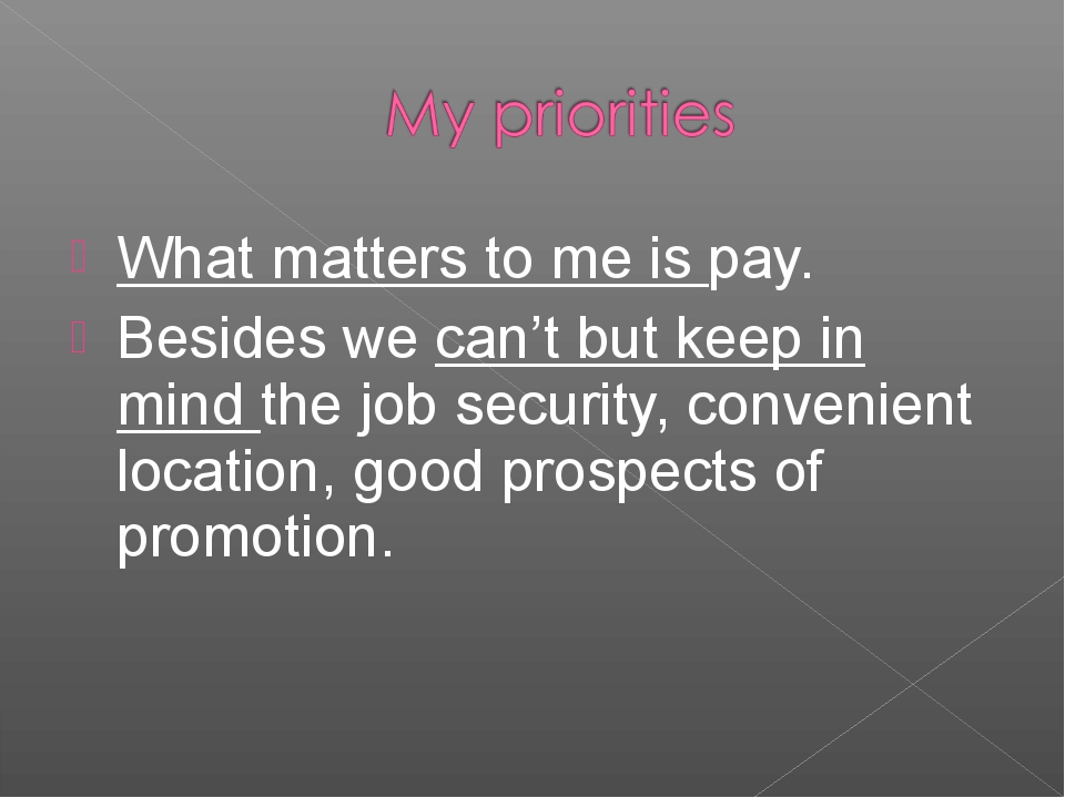 What matters to me is pay. Besides we can't but keep in mind the job security...