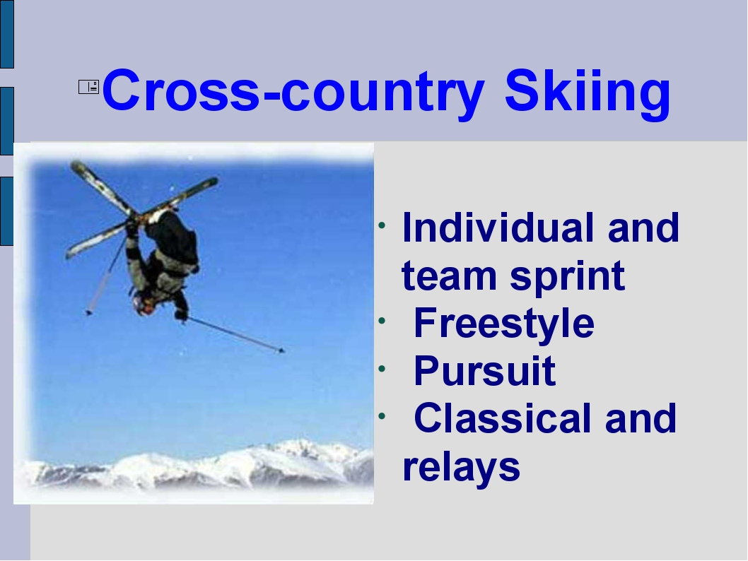 Cross-country Skiing Individual and team sprint Freestyle Pursuit Classical a...