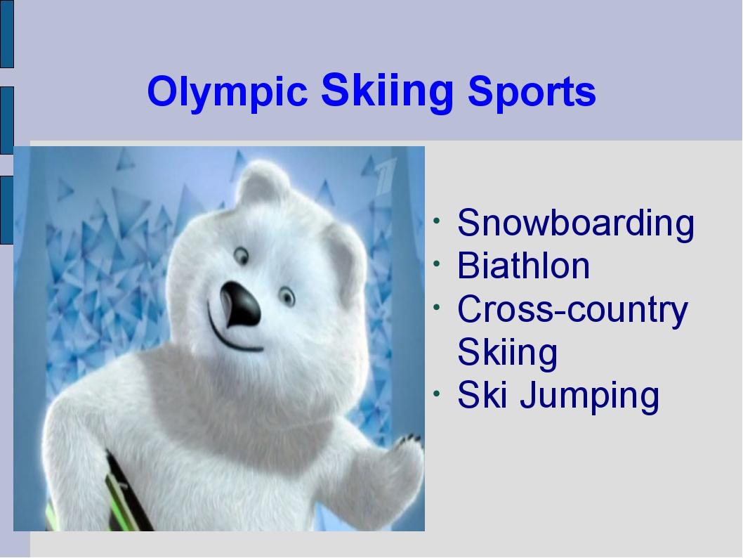 Olympic Skiing Sports Snowboarding Biathlon Cross-country Skiing Ski Jumping
