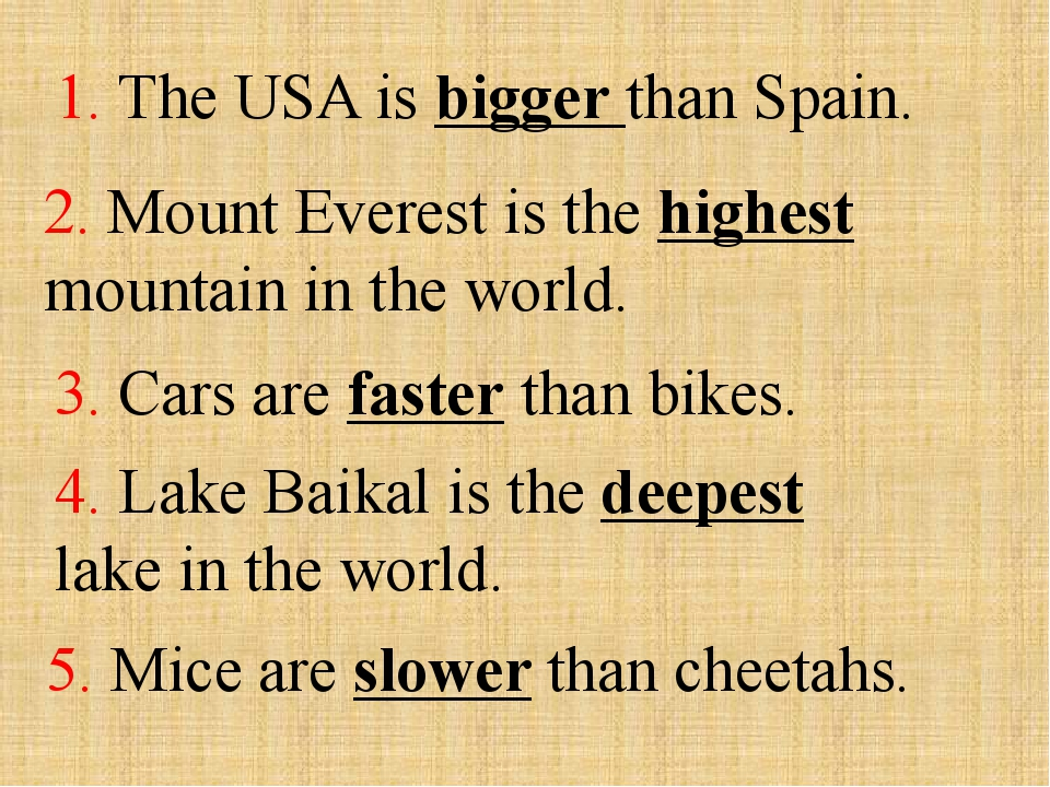 1. The USA is bigger than Spain. 2. Mount Everest is the highest mountain in...