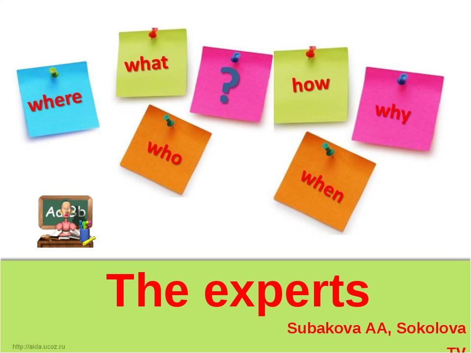 The experts Subakova AA, Sokolova TV