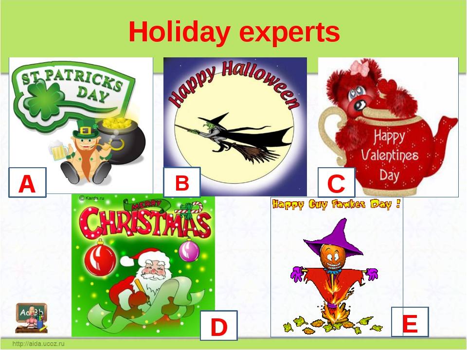 Holiday experts A B C D E