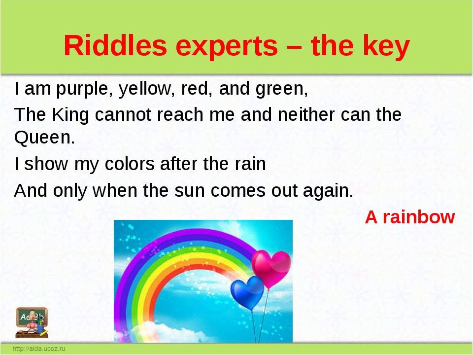 Riddles experts – the key I am purple, yellow, red, and green, The King canno...
