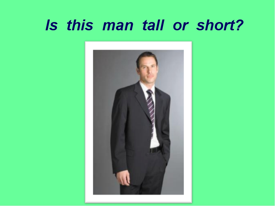 Is this man tall or short?