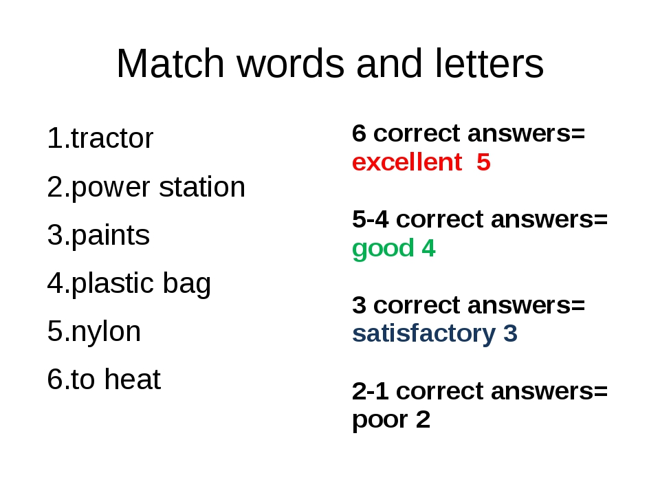 Match words and letters tractor power station paints plastic bag nylon to hea...
