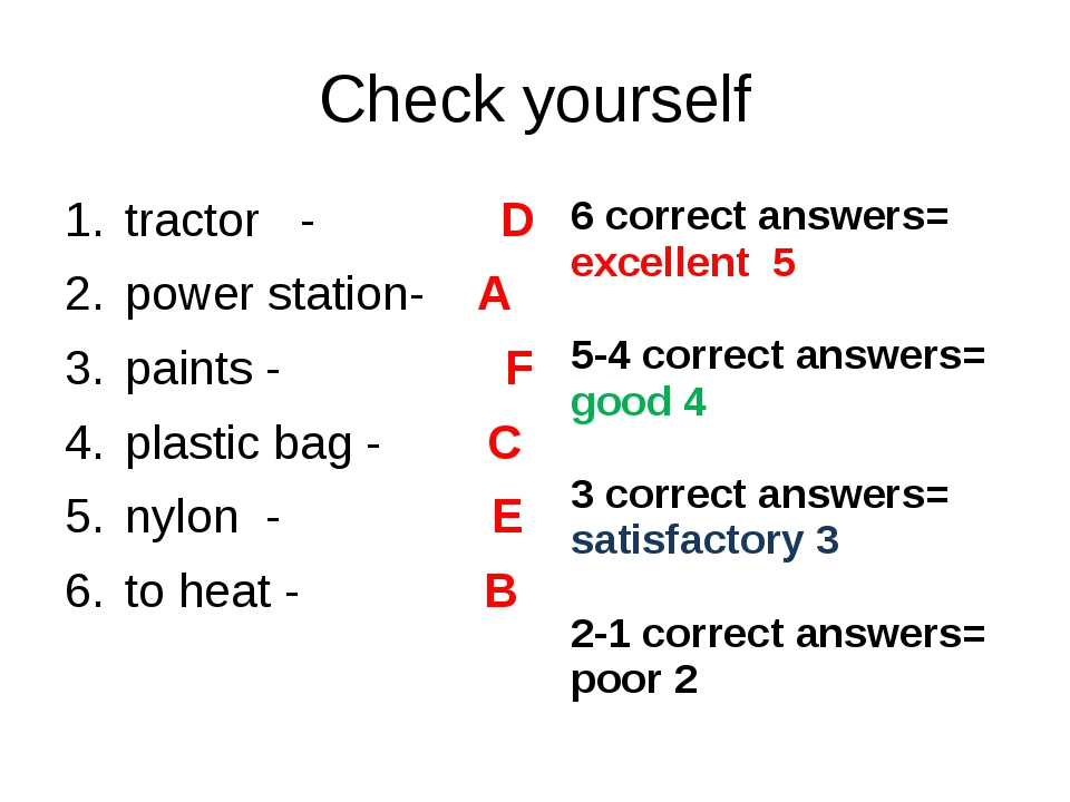 Check yourself tractor - D power station- A paints - F plastic bag - C nylon...