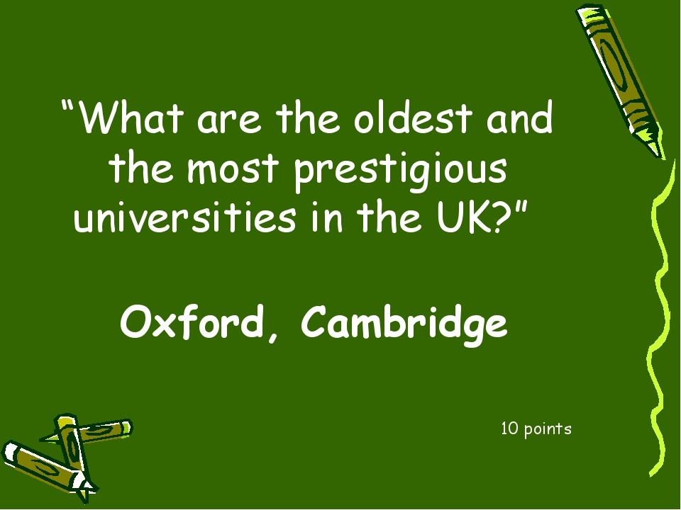 """""""What are the oldest and the most prestigious universities in the UK?"""" 10 poi..."""