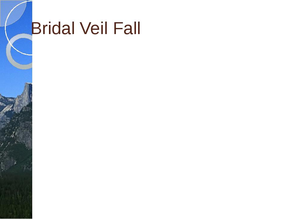 Bridal Veil Fall