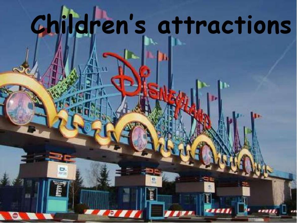 Children's attractions