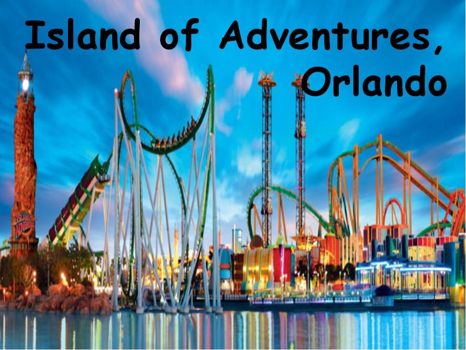 Island of Adventures, Orlando