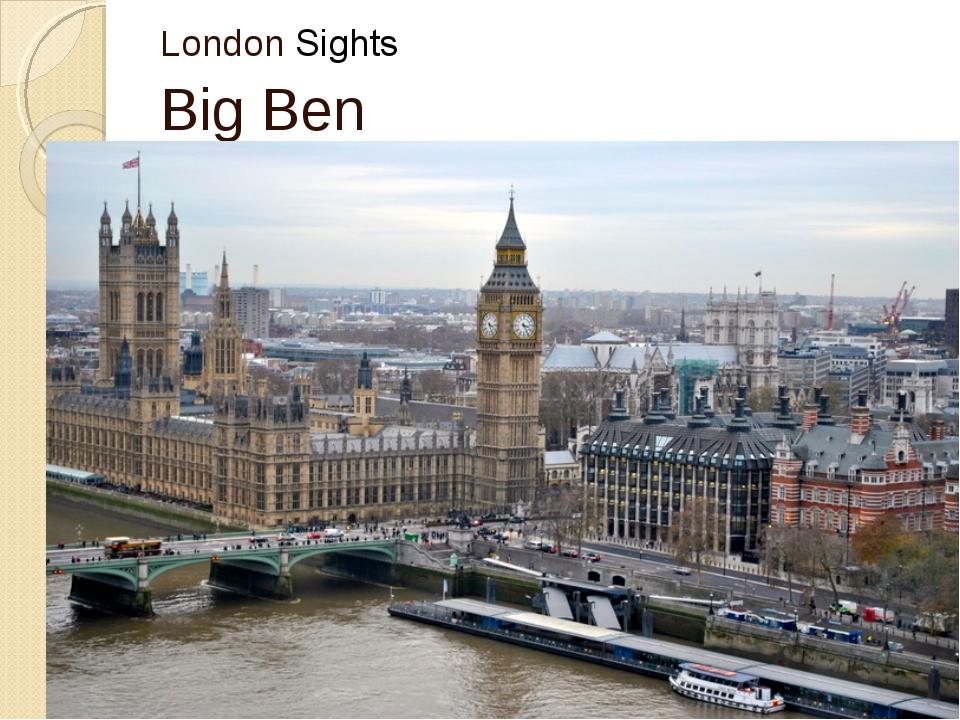London Sights Вig Ben