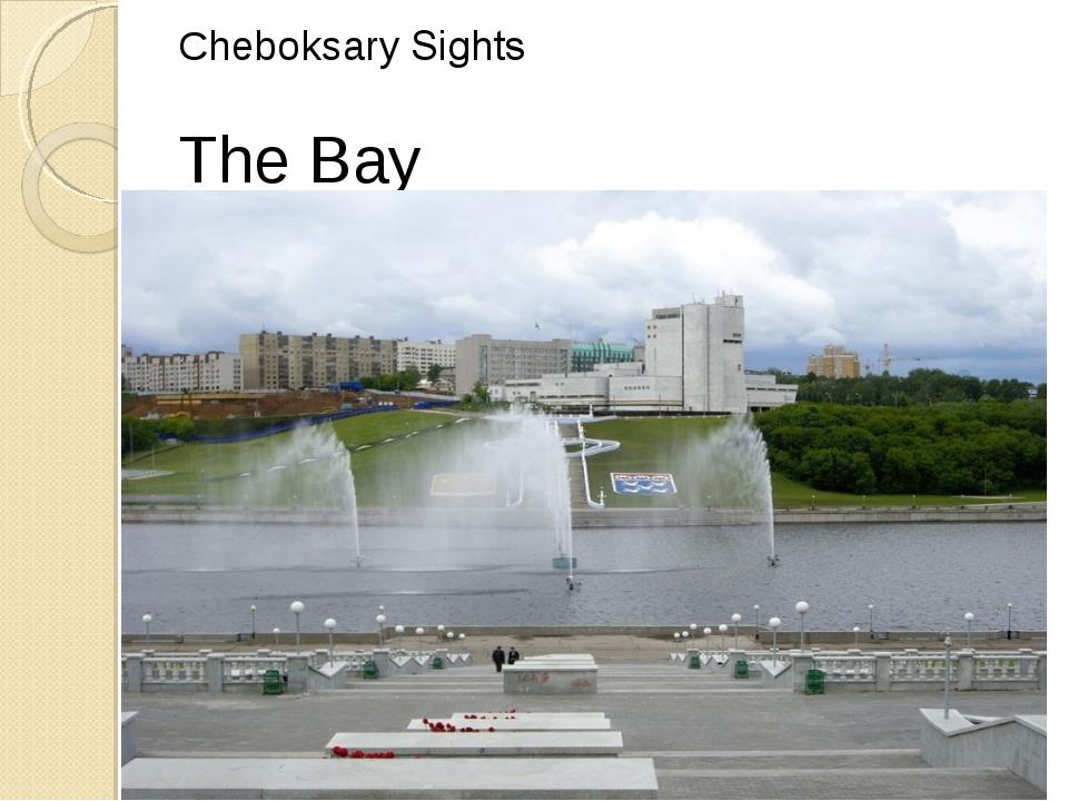 Cheboksary Sights The Bay