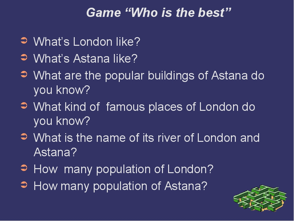 """Game """"Who is the best"""" What's London like? What's Astana like? What are the..."""