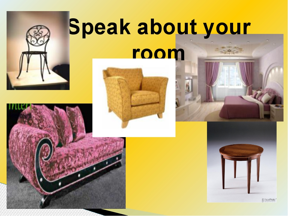 Speak about your room