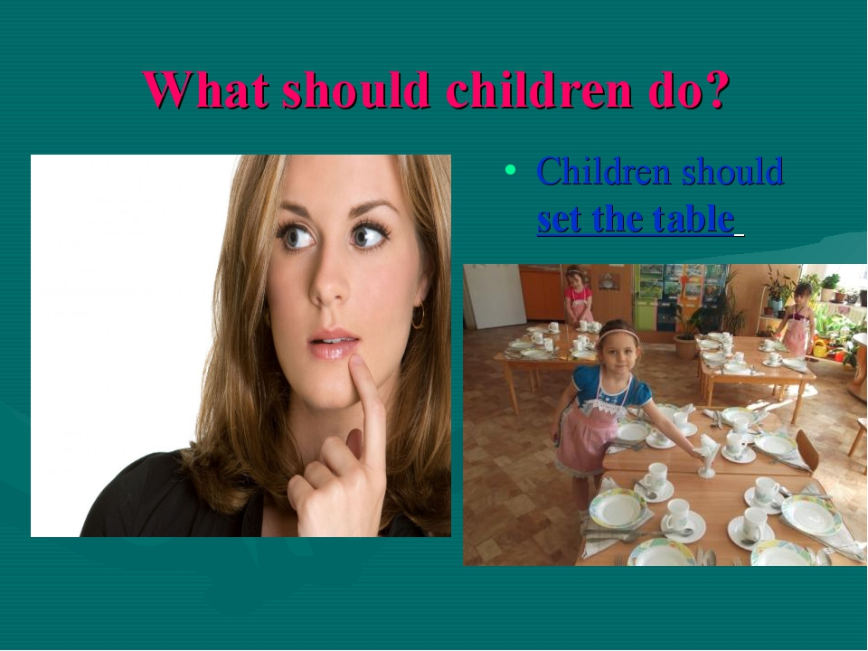 What should children do? Children should set the table