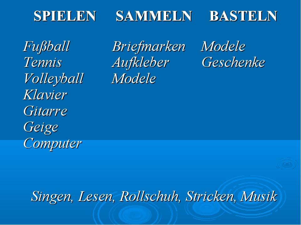 SPIELENSAMMELNBASTELN Fußball Tennis Volleyball Klavier Gitarre Geige Compu...