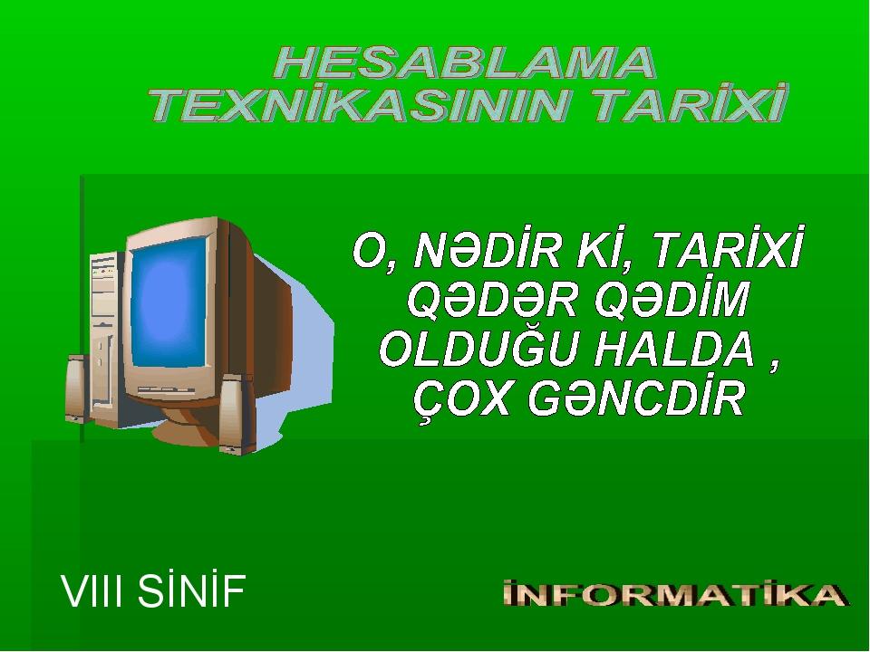 VIII SİNİF