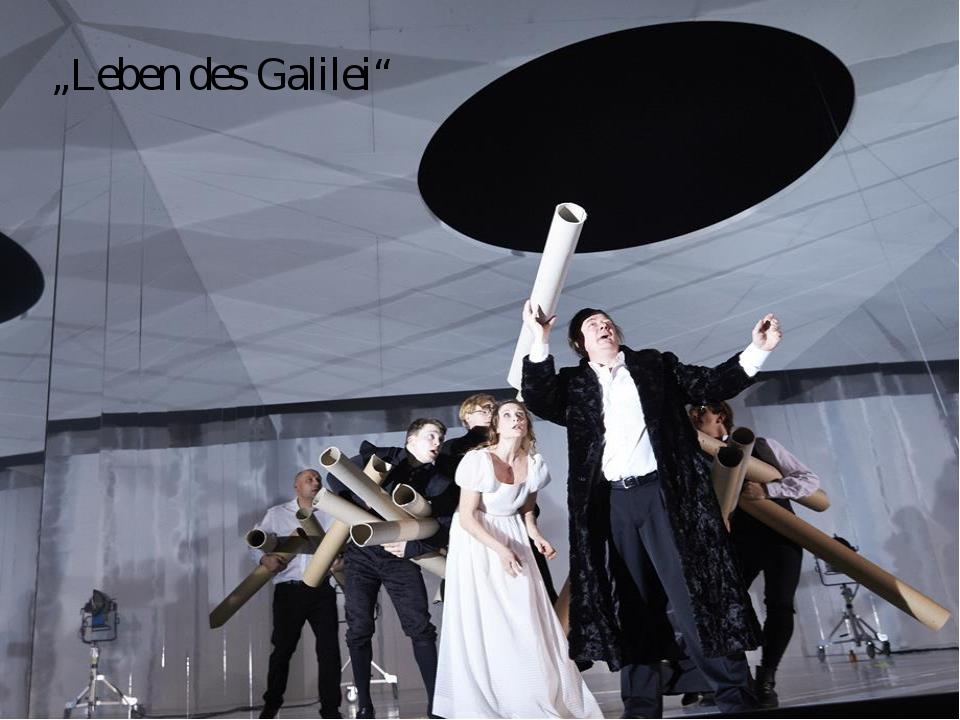 """""""Leben des Galilei"""""""