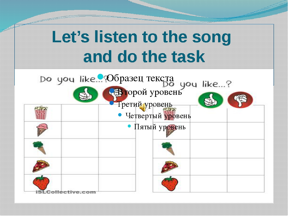 Let's listen to the song and do the task
