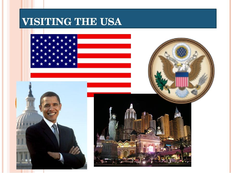 VISITING THE USA