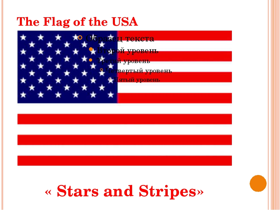 The Flag of the USA « Stars and Stripes»