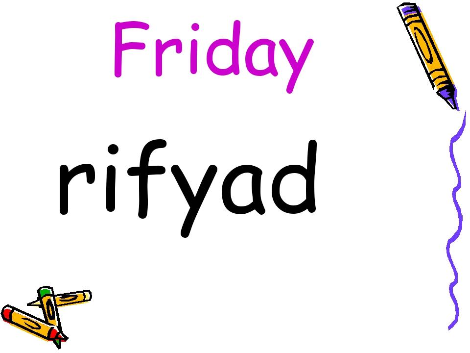 Friday rifyad