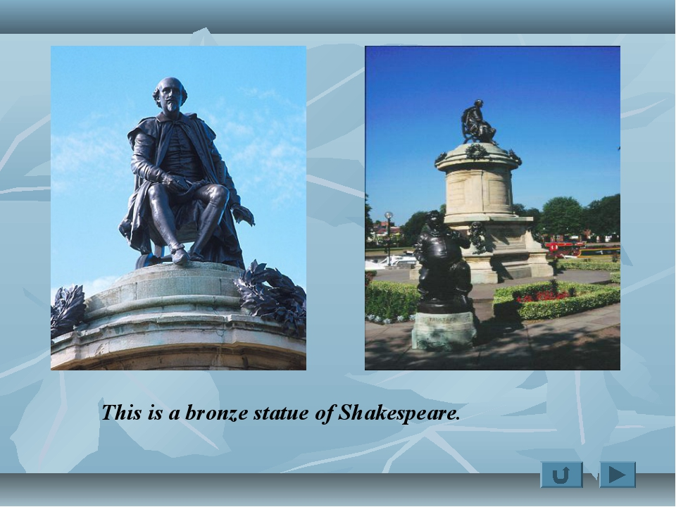 This is a bronze statue of Shakespeare.