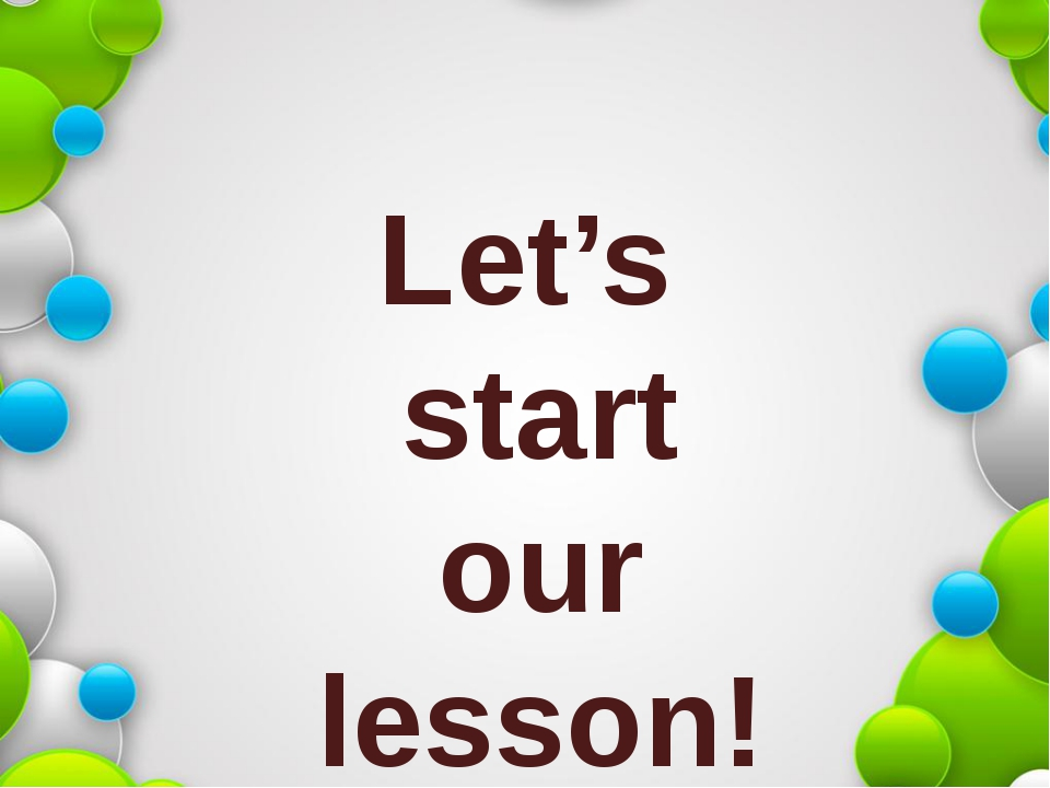 Let's start our lesson!