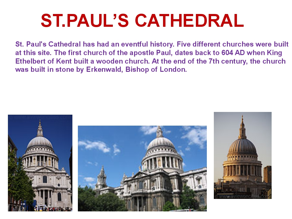 St. Paul's Cathedral has had an eventful history. Five different churches wer...