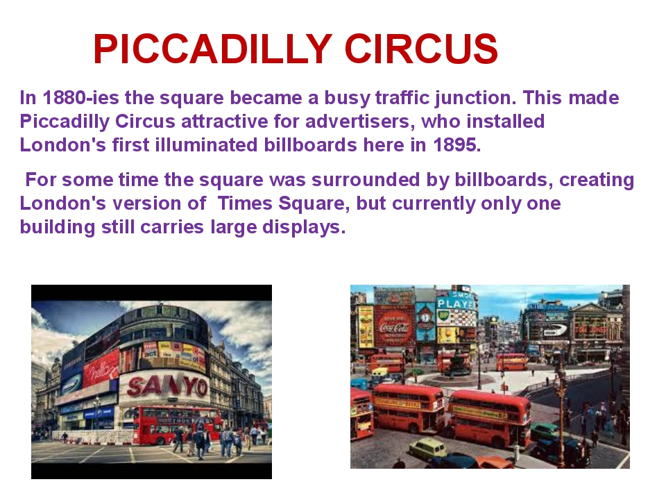 In 1880-ies the square became a busy traffic junction. This made Piccadilly C...