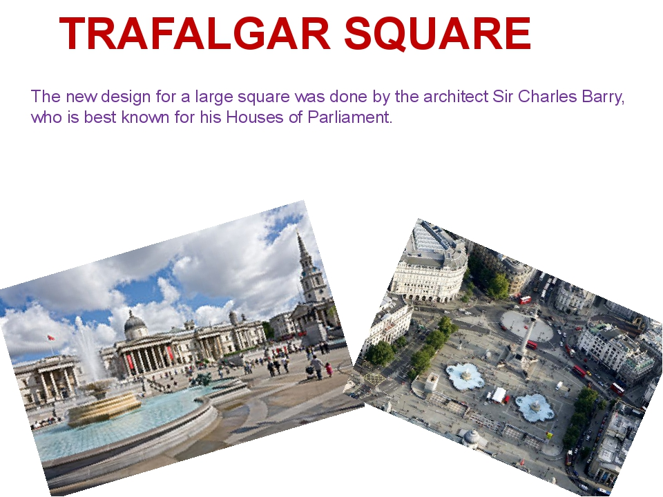 The new design for a large square was done by the architect Sir Charles Barry...
