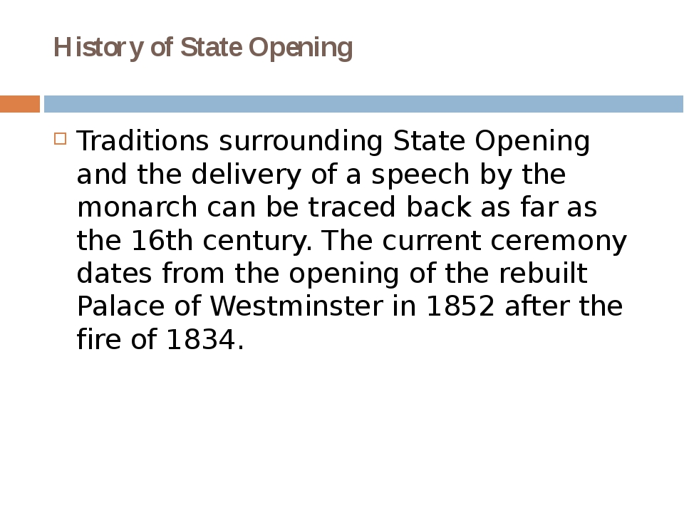 History of State Opening Traditions surrounding State Opening and the deliver...