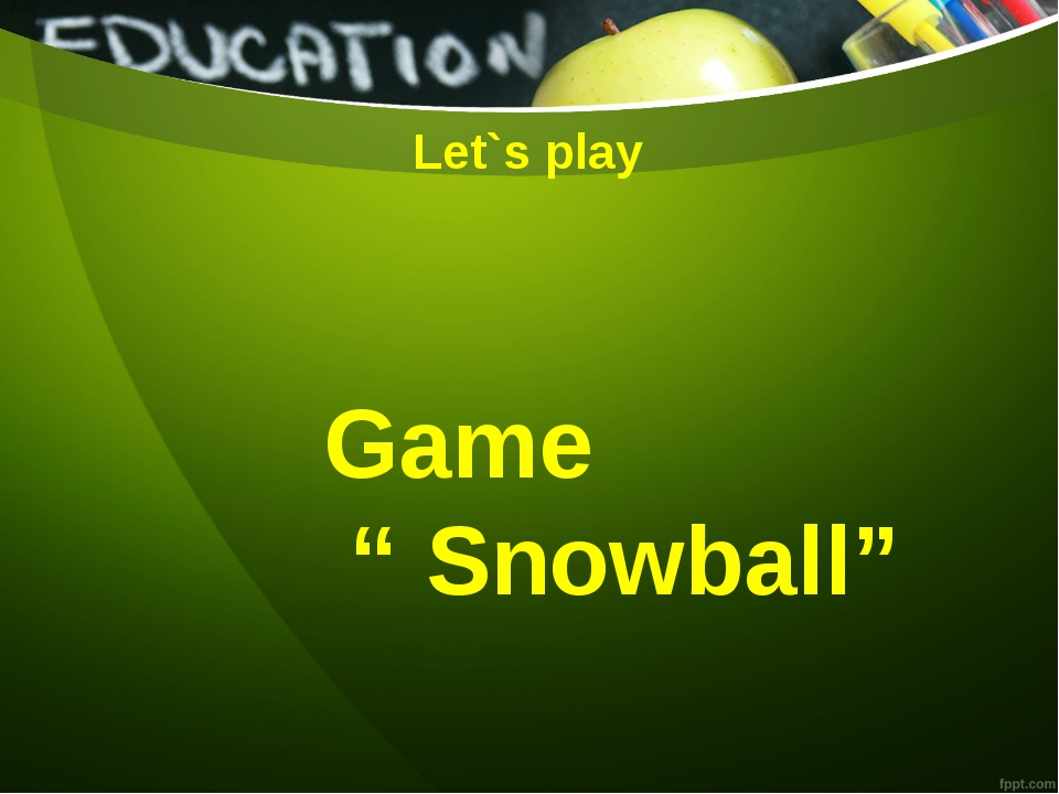 "Let`s play Game "" Snowball"""