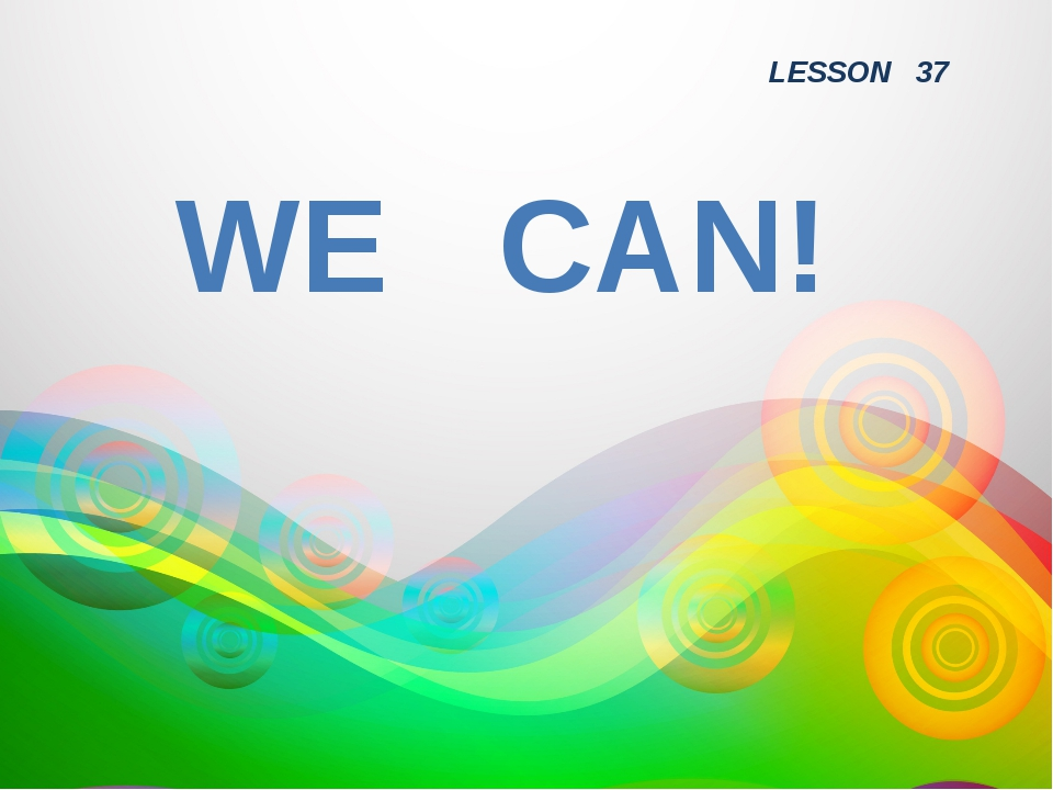 WE CAN! LESSON 37
