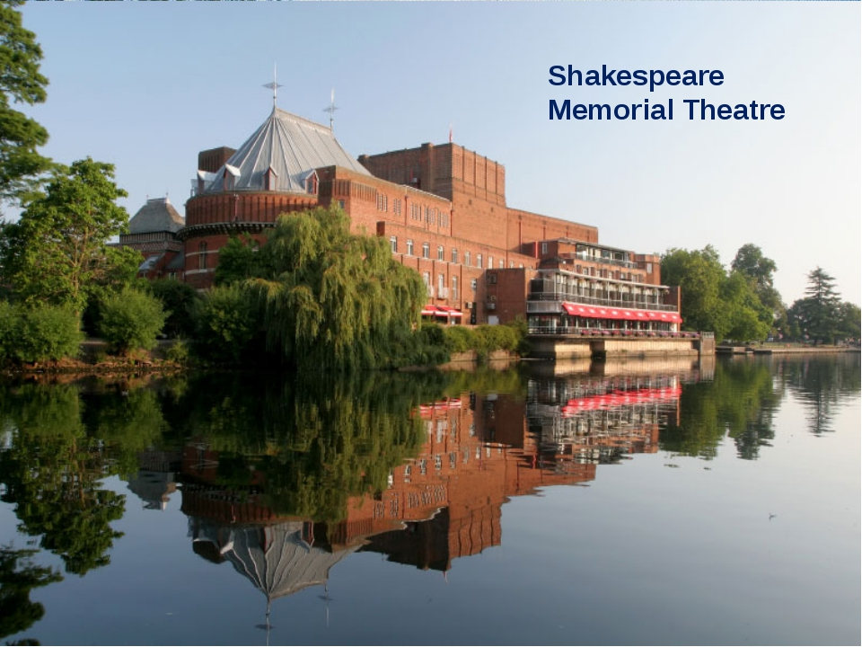 Shakespeare Memorial Theatre Shakespeare Memorial Theatre