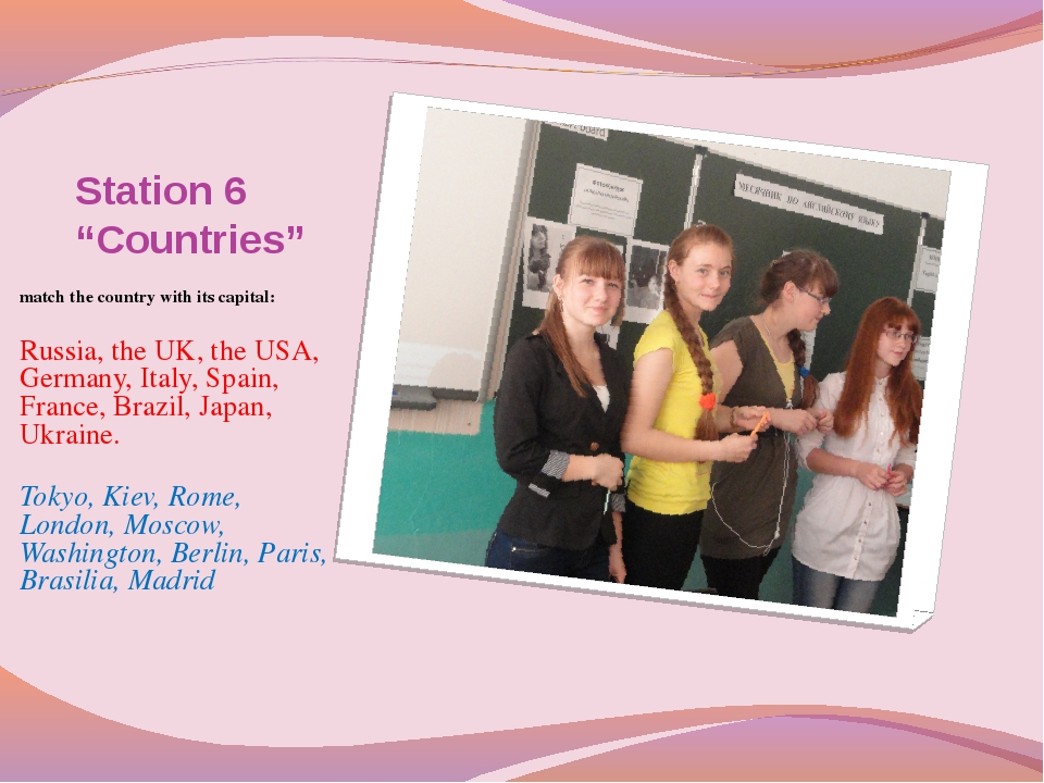 """Station 6 """"Countries"""" match the country with its capital: Russia, the UK, the..."""
